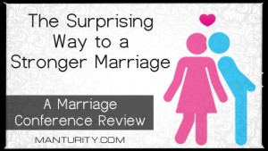 Review: The Surprising Way to a Stronger Marriage