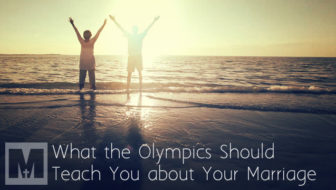 What the Olympics Should Teach You about Your Marriage