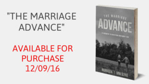 "Join Us on 12/09/16 for the Release of ""The Marriage Advance"""